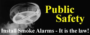 Public Safety - Install Smoke Alarms - It is the law!